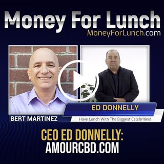 CEO Ed Donnelly, AmourCBD.com, joins Bert Martinez