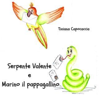 Serpente Valente e Marino il pappagallino