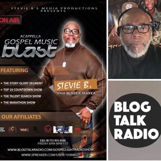 Stevie B's Acappella Gospel Music Blast - (Episode 142)