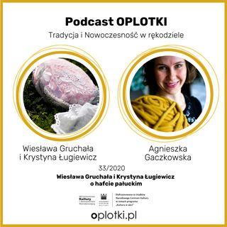33_2020 Wiesława Gruchała i Krystyna Ługiewicz o hafcie pałuckim