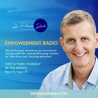 Empowerment Radio with Dr. Friedemann Schaub