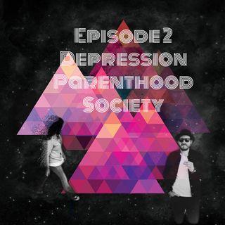 Depression, Parenthood, & Society
