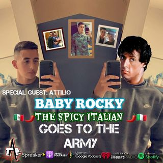 BABY ROCKY THE SPICY ITALIAN GOES TO THE ARMY Episode 57