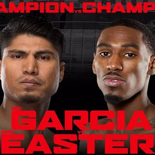 Inside Boxing Weekly: Garcia-Easter Preview, Can Usyk Win as a Heavyweight and More