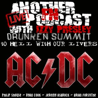 AC/DC DRUNKEN SUMMIT - BRIAN FORSYTHE PHILIP SHOUSE JEREMY ASBROCK RYAN COOK