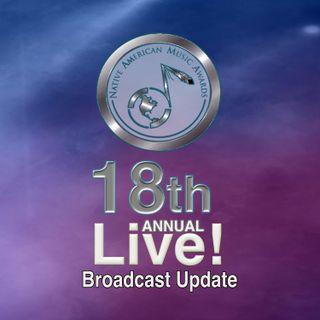 Native American Music Awards Broadcast Update