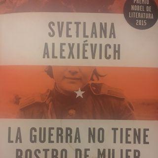 Matar es más difícil que morir: Svetlana Alexiévich