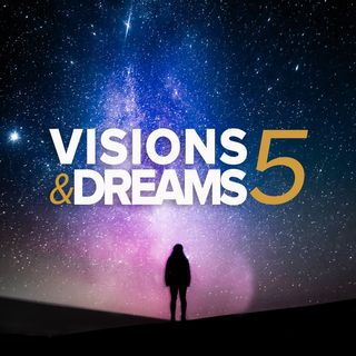 Visions & Dreams #5 : For the Good of Humanity not For the Good of Yourself