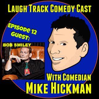 Laugh Track Comedy Cast 12 - Bob Smiley