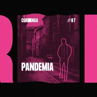 #07 - Pandemia