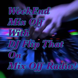Week End Mix Off 9/18/20 (Live DJ Mix)