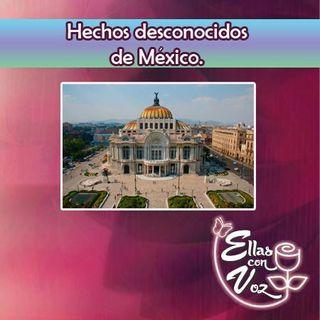Hechos desconocidos de Mexico