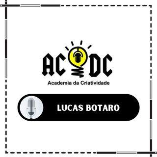 Lucas Botaro - Arquiteto das Ideias