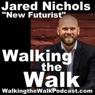 031 Jared Nichols––Focus on the FUTURE!