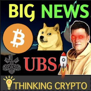 Tom Brady Bitcoin - UBS Bank Crypto - SpaceX DogeCoin - NYTimes Ripple XRP