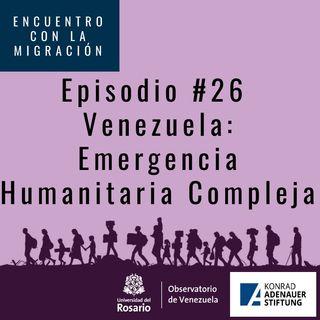 Venezuela: emergencia humanitaria compleja