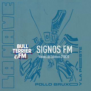 SignosFM #834 Viernes de Estrenos 210820