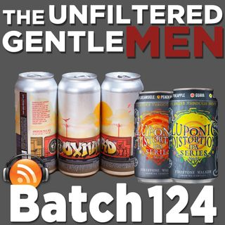 Batch124: Casa Agria Oxnard Pale & Luponic Distortion Beer Science