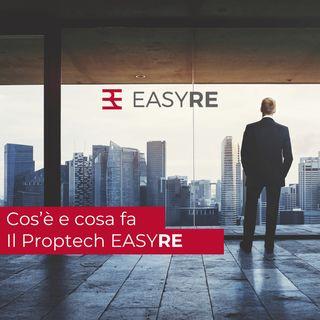 Che cosa è EASYRE - Il Proptech dedicato ai progetti di dismissione e locazione immobiliare per SGR