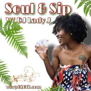 DFAR.. Soul & Sip W/ DJ Lady J  10-7-2020