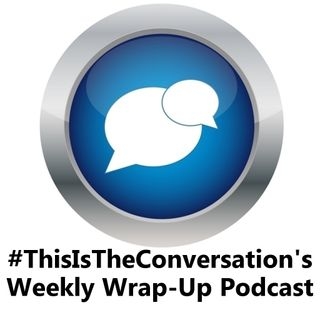 Weekly Wrap-Up Podcast - 12/2/2017