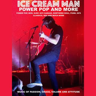Ice Cream Man Power Pop And More #331