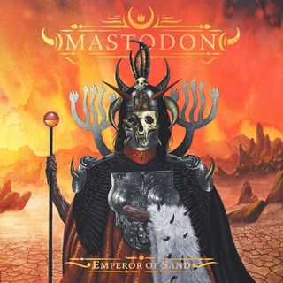 Metal Hammer of Doom: Mastodon: Emperor of Sand Review