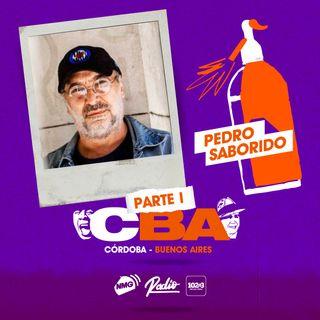 Pedro Saborido / Córdoba y Buenos Aires - Parte I