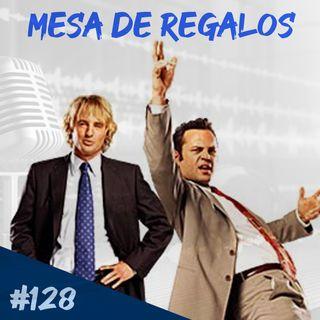 Episodio 128 - Mesa De Regalos