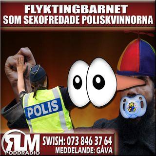 FLYKTINGBARNET SOM SEXOFREDADE POLISKVINNORNA