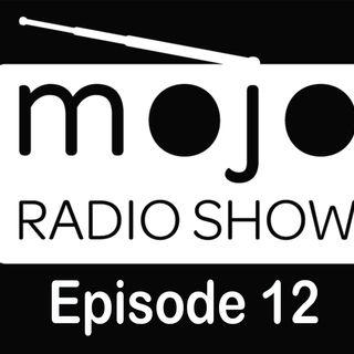 The Mojo Radio Show - EP 12 - Glenn Capelli
