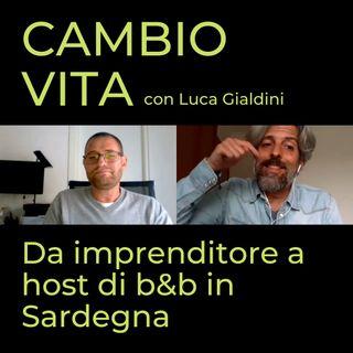 Luca, da imprenditore a host di b&b in Sardegna
