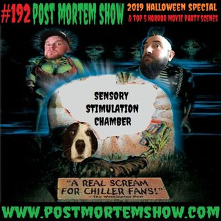 e192 - Sensory Stimulation Chamber (2019 Halloween Special & Top 5 Horror Movie Party Scenes)