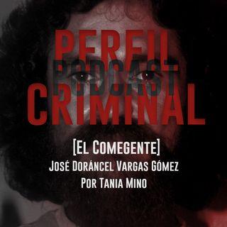 El comegente - José Dorancel Vargas Gómez