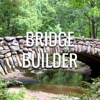 Bridge Builder - Morning Manna #3029