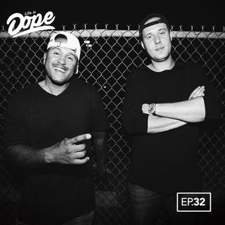 Life is Dope - Episode 32 - Bright Lights & Long Nights