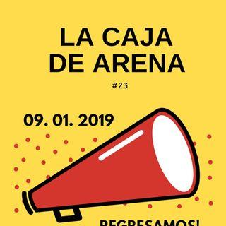 La Caja de Arena #23 - Regresamos renovados y Feliz 2019 ¡¡