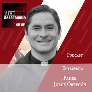 Entrevista Padre Jorge Obregón