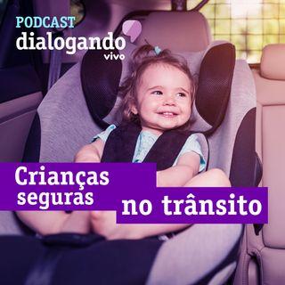 #008 - Podcast Dialogando - As crianças, o trânsito e a tecnologia