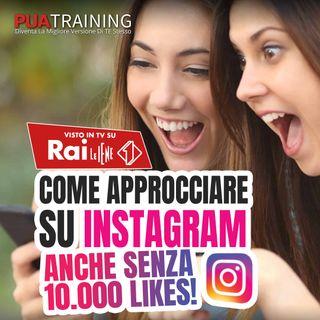 #30 Come approcciare una ragazza su Instagram