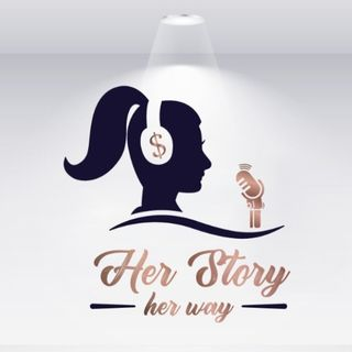 Her Story Her Way Podcast