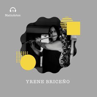 Yrene Briceño Episodio #010