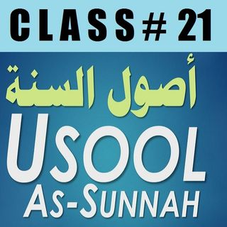 Usool as-Sunnah #21: Specifying People in Hell or Paradise