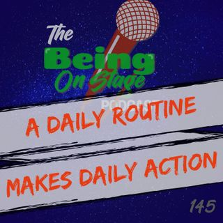 A Daily Routine Makes Daily Action