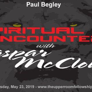Spiritual Encounters - Paul Begley