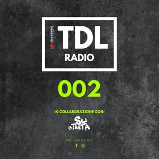 TDL Radio 002 (Guest Mix Christian Pellicci)