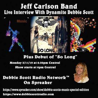 Jeff Carlson Interview by Dynamite Debbie Scott !!