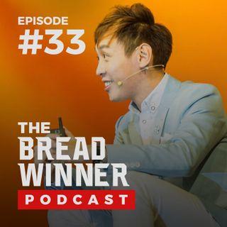 Eric Feng || Episode #33 ||The BreadWinner Podcast ft. Tyler Harris