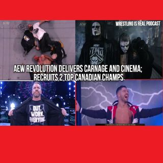 AEW Revolution Delivers Carnage and Cinema; Recruits 2 Top Canadian Champs KOP030721-596