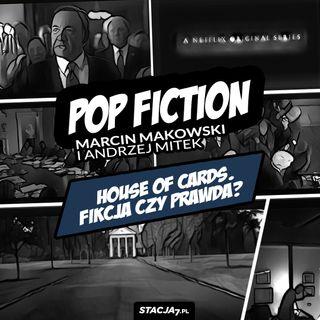 S01E10 | House of Cards. Fikcja czy prawda?